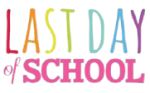 Celebrate the Last Day of School