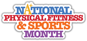 Celebration National Fitness & Sports Month