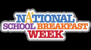 Celebrate National School Breakfast Week