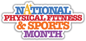 Celebrate National Fitness & Sports Month